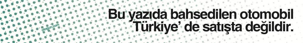 Bu yazıdaki otomobil Türkiye' de satışta değildir.